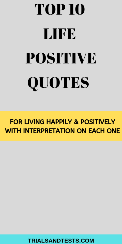 life positive quotes for positive living