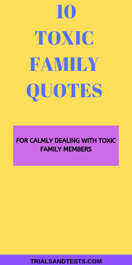 toxic family quotes for dealing with toxic family members