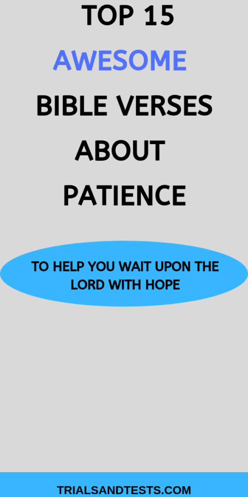 20 bible verses about patience