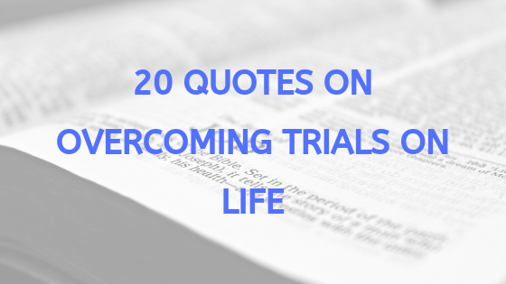 quotes-about-life-trials.