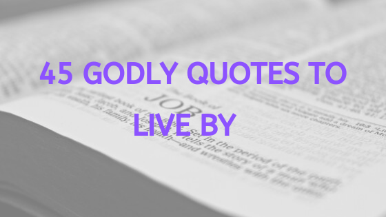 godly quotes to live by