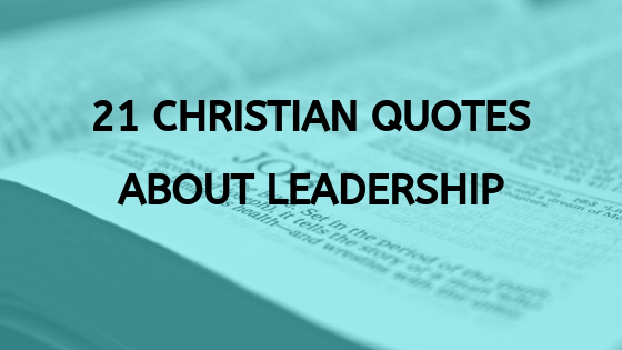 christian quotes about leadership
