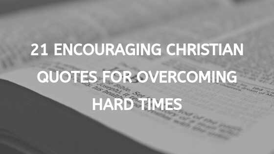 21 encouraging christian quotes