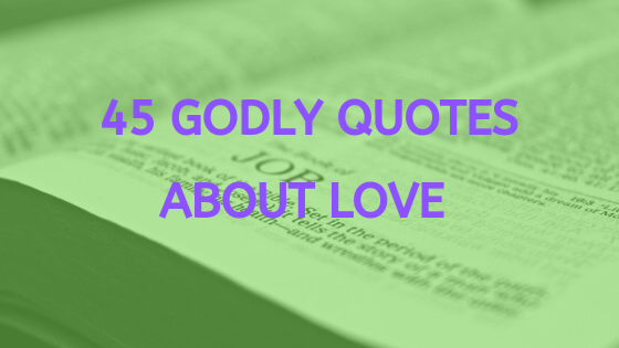 godly quotes about love