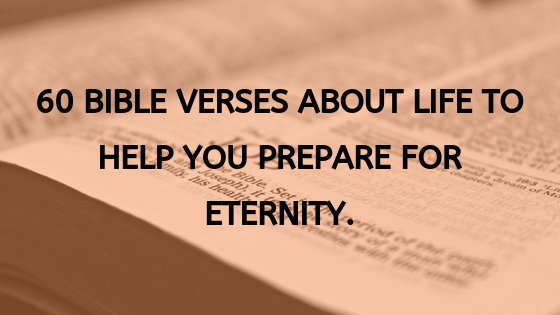60-bible-verses-about-life.