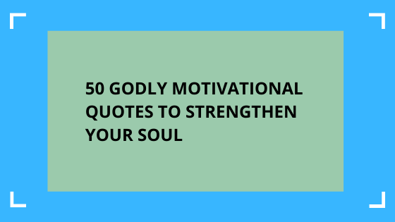 godly motivational quotes