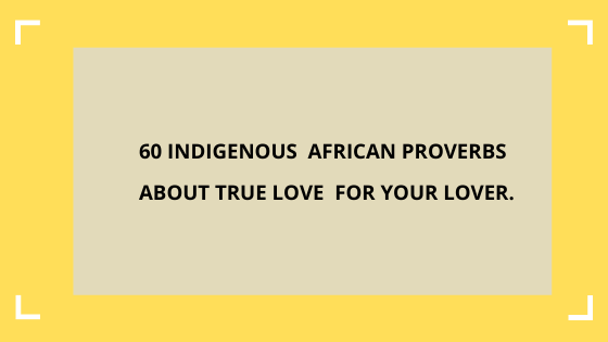 African-proverbs-about-love