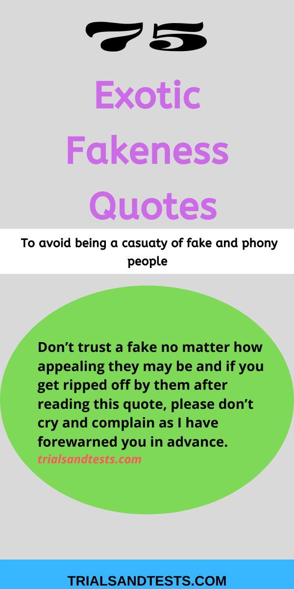 fakeness quotes