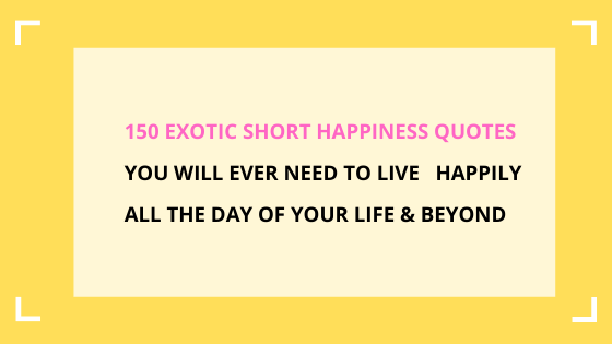 short-happiness-quotes