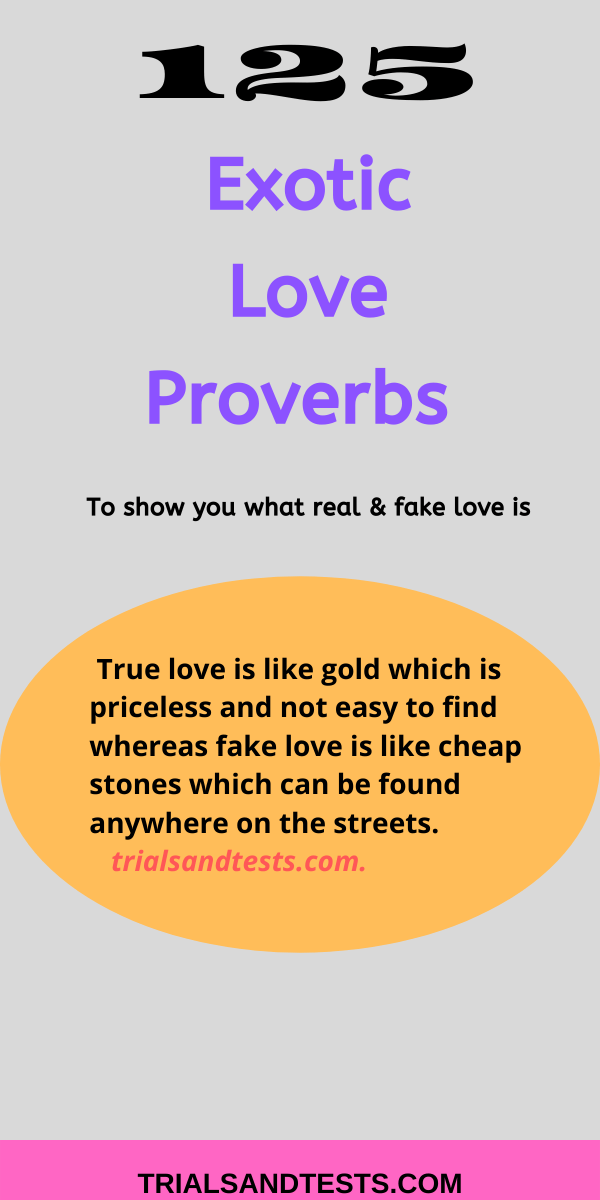 exotic Love proverbs
