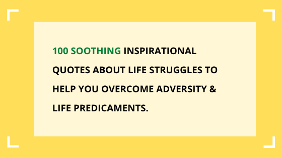 inspirational-quotes-about-life-struggles