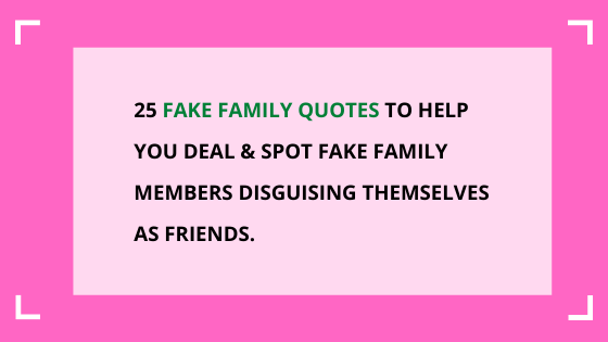 Fake-family-quotes