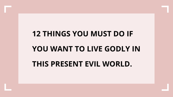 How-to-live-a-godly-life
