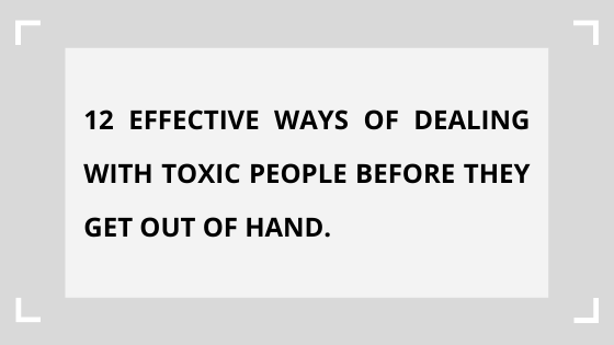 how-to-deal-with-toxic-people.