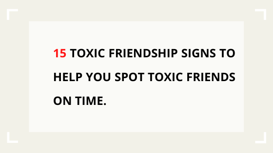 toxic-friendship-signs