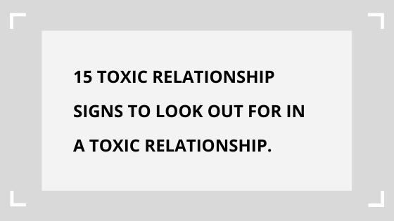 toxic-relationship-signs-traits