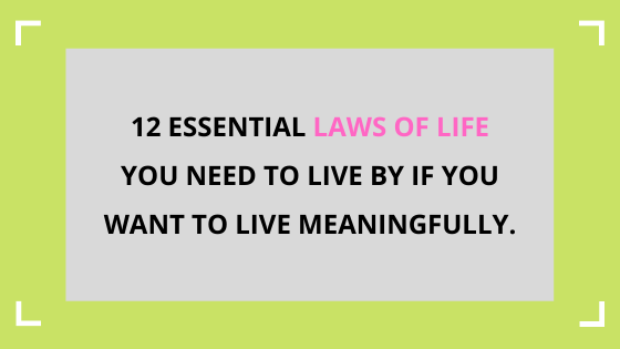 laws-of-life-to-live-by