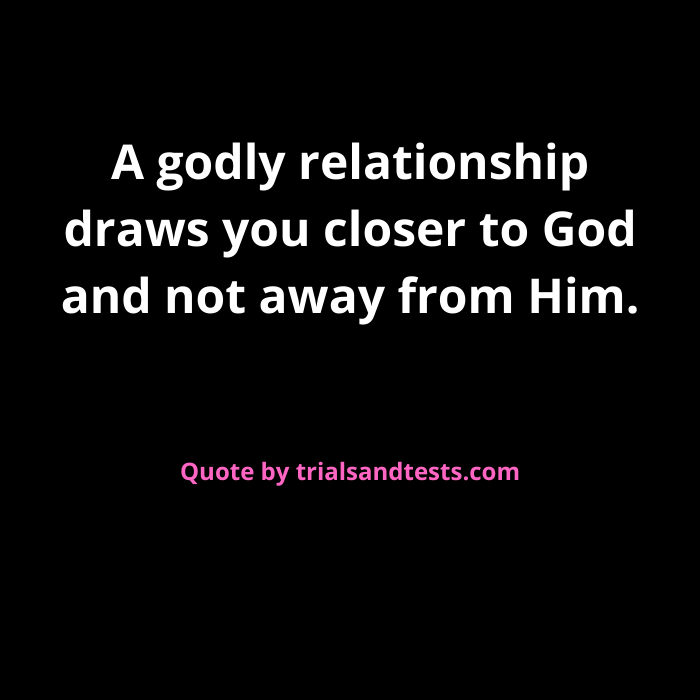 godly relationship quotes.