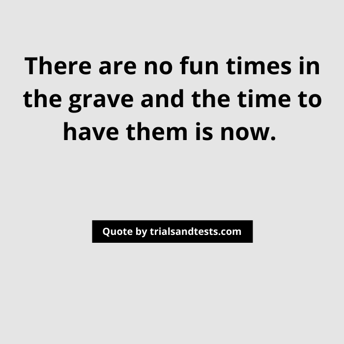 having-good-times-quotes