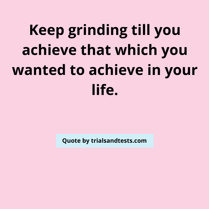 keep-grinding-quotes