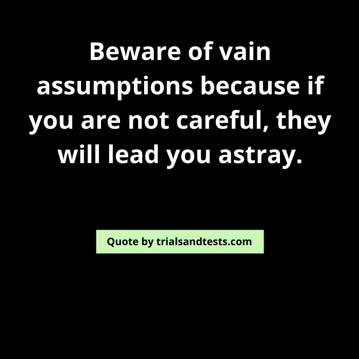quotes-on-assumptions