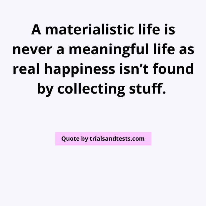 quotes-on-materialism.